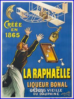 1908 LA RAPHAËLLE liqueur bonal AFFICHE AUTHENTIQUE ANCIENNE/