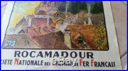 AFFICHE ANCIENNE ALO SOCIÉTÉ NATIONALE CHEMINS DE FER FRANCAIS ROCAMADOUR LOT
