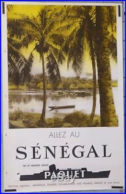 AFFICHE ANCIENNE CIE PAQUEBOTS PAQUET ALLEZ AU SENEGAL ci 1945-60