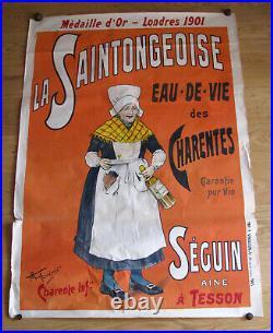 AFFICHE ANCIENNE LA SAINTONGEOISE Eau de vie des Charentes M. Fonrémis Vercasson