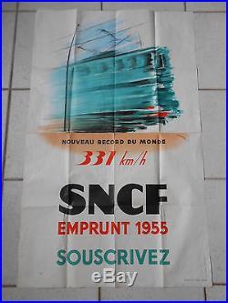 AFFICHE SNCF EMPRUNT 1955 NOUVEAU RECORD DU MONDE DE VITESSE