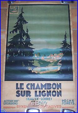 AFFICHE SNCF ORIGINAL MONTAGNE LE CHAMBON SUR LIGNON COMMARMOND