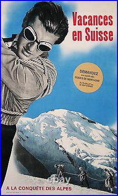 Affiche Ancienne Vacances En Suisse A La Conquete Des Alpes Montagne CI 1950