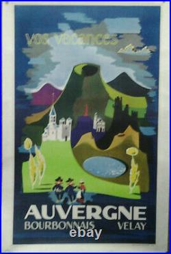 Affiche Ancienne Vos Vacances Auvergne Bourbonnais Velay C Ravel