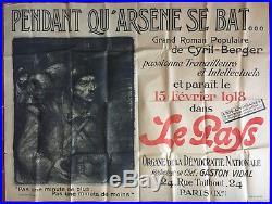 Affiche PENDANT QU'ARSENE SE BAT Roman Populaire STEINLEN Le Pays 1918