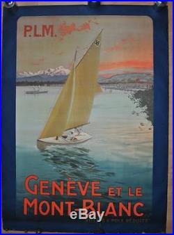Affiche PLM Originale GENEVE et le MONT BLANC Lac Léman 1910 Borgoni Rare
