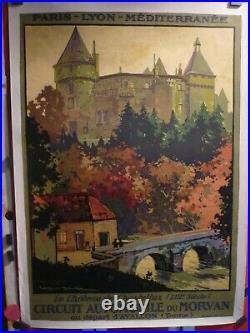 Affiche PLM Roger Soubie château de Chastellux 1923 entoilée originale