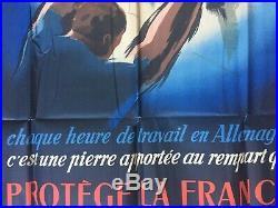 Affiche PROTEGE LA FRANCE TRAVAILLE EN ALLEMAGNE Propagande WWII 78x118cm