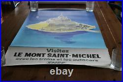 Affiche SNCF pub tourisme LE MONT SAINT MICHEL trains 100 x 62 cm originale 1968