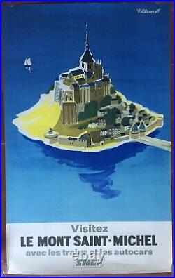 Affiche Tourisme VISITEZ LE MONT SAINT-MICHEL Train SNCF Villemot 62x100cm 1968