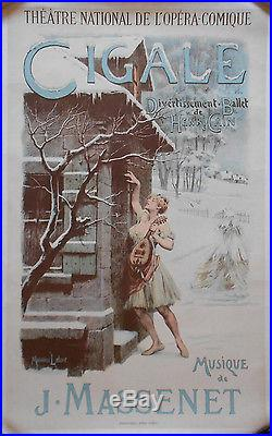 Affiche ancienne CIGALE Théatre Opéra-Comique HENRI CAIN Massenet LELOIR 1904