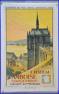 Affiche ancienne originale entoilée Chateau D'AMBOISE Par ALO 1935