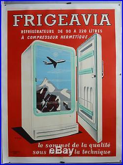 Affiche ancienne originale entoilée années 50- 60. FRIGEAVIA- Par Roger Varenne