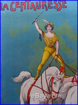 Affiche lithographiée LE CIRQUE 1900 FARIA Blanche ALLARTY La CENTAURESSE