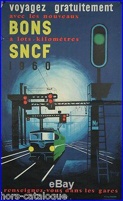 Affiche originale, Bons a lots kilometriques SNCF. Par Nicolitch. 1960. Train
