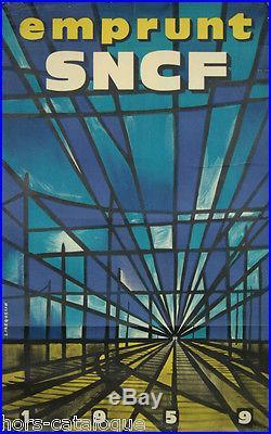 Affiche originale, Emprunt SNCF 1959, par Jacquelin. Imp Hubert Baille. Train