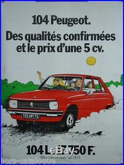 Affiche originale Peugeot 104 des qualités confirmées et le prix d'une 5CV. 1975