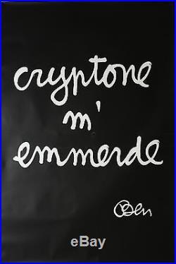 Affiche originale années 1996 CRYPTONE M'EMMERDE Par BEN (Vautier)