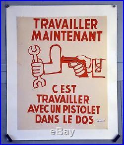 Affiche originale de MAI 68 entoilée TRAVAILLEZ MAINTENANT. 56 x 45 cm