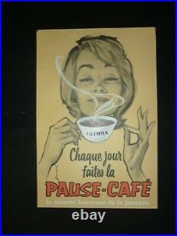 Ancienne affiche Chaque jour Faites pause café illus. Pierre Couronne 50'S