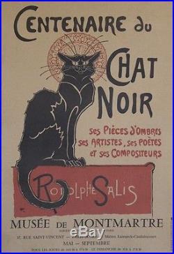 CENTENAIRE DU CHAT NOIR / Rodolphe SALIS Affiche originale entoilée (STEINLEN)