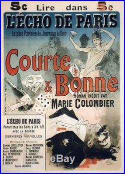 COURTE & BONNE Affiche originale entoilée Litho Jules CHERET 1888 92x127cm