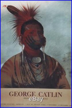 GEORGE CATLIN / PEINTRE DES INDIENS Affiche originale entoilée Litho 64x91cm