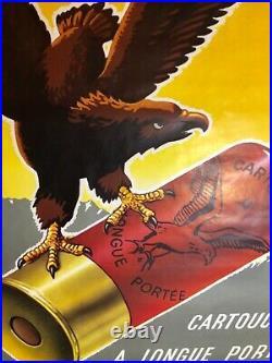 Grande et Rare affiche ancienne Cartouche a l aigle fusil chasse annees 60