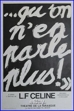 Louis Ferdinand CELINE QU'ON N'EN PARLE PLUSAffiche entoil. Pascal VIEILLARD