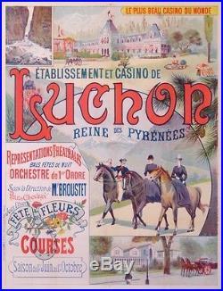 Luchon Reine Des Pyrenees Courses- Le Plus Casino Du Monde! Affiche Ancienne