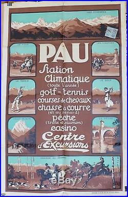 RARE AFFICHE ORIGINALE LITHOGRAPHIQUE PAU STATION CLIMATIQUE par ALO c 1930