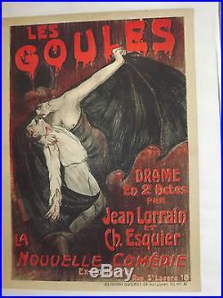 RARE ancienne affiche LES GOULES La nouvelle comedie Jean LORRAIN et CH ESQUIER