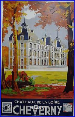 SNCF CHEVERNY Châteaux de la Loire AFFICHE ORIGINALE ANCIENNE/R648