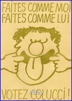 VOTEZ COLUCCI! Affiche originale entoilée (COLUCHE, Siné 1981)